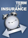 what is term life insurance when should I buy term life insurance