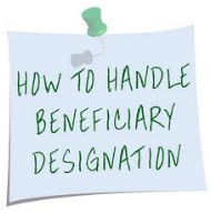 how to handle life insurance beneficiary designation
